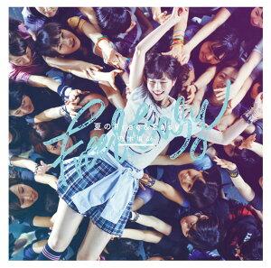 【楽天ブックスならいつでも送料無料】夏のFree&Easy (初回仕様TypeA CD+DVD) [ 乃木坂46 ]