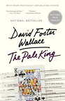 The Pale King: An Unfinished Novel PALE KING [ David Foster Wallace ]