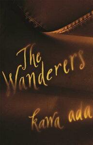 The Wanderers WANDERERS [ Kawa Ada ]