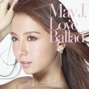 【送料無料】Love Ballad(CD+DVD) [ May J. ]