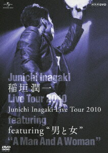 Junichi Inagaki Live Tour 2010 〜featuring