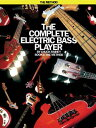 The Complete Electric Bass Player - Book 1: The Method COMP ELECTRIC BASS PLAYER - BK (Complete Electric Bass Player) [ Chuck Rainey ] - 楽天ブックス