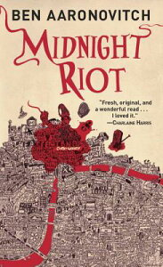 Midnight Riot MIDNIGHT RIOT (Rivers of London) [ Ben Aaronovitch ]