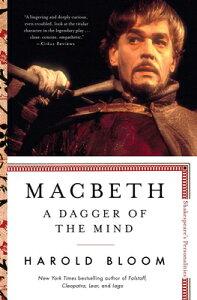 Macbeth, Volume 5: A Dagger of the Mind MACBETH V05 (Shakespeare's Personalities) [ Harold Bloom ]