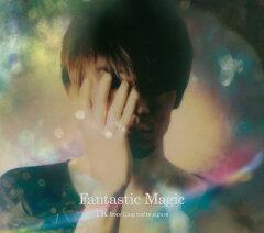 【楽天ブックスならいつでも送料無料】Fantastic Magic (初回限定盤 CD+DVD) [ TK from 凛とし...