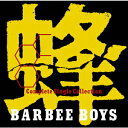 蜂 BARBEE BOYS Complete Single Collection [ バービーボーイズ ]