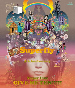 GIVE ME TEN!!!!! 【初回生産限定盤】【Blu-ray】 [ Superfly …
