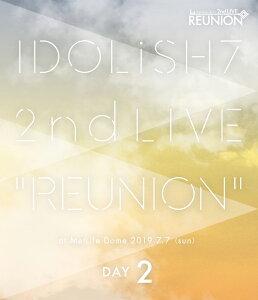 アイドリッシュセブン 2nd LIVE「REUNION」 DAY2【Blu-ray】