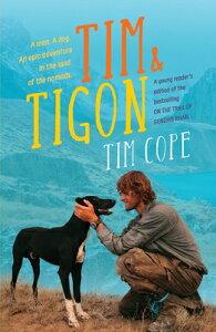 Tim & Tigon TIM & TIGON [ Tim Cope ]