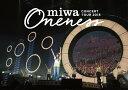 miwa concert tour 2015 ONENESS 〜...