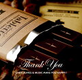 Thank You CHOCOLATES & MUSIC MAKE YOU HAPPY!!