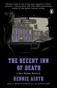 The Decent Inn of Death: A John Madden Mystery DECENT INN OF DEATH (John Madden Mystery) [ Rennie Airth ]