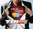 RIDE ON SUMMER (初回限定盤A CD+TUBE特製アイスキャンディーメーカー)