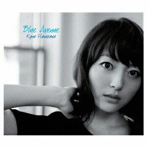 【楽天ブックスならいつでも送料無料】Blue Avenue (CD+Blu-ray) [ 花澤香菜 ]