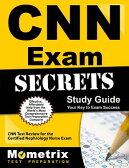 CNN Exam Secrets, Study Guide: CNN Test Review for the Certified Nephrology Nurse Exam CNN EXAM SECRETS SG [ Mometrix Media ]