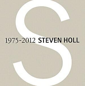 スティーヴン・ホール作品集 1975-2012 [ スティーヴン・ホール ]