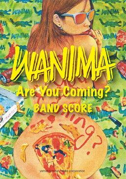 バンドスコア WANIMA 『Are You Coming?』