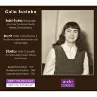 【輸入盤】Guila Bustabo: Plays Bruch, Sibelius: Concerto, Kreisler, Saint-saens画像