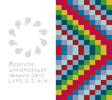 Perfume Anniversary 10days 2015 PPPPPPPPPP「LIVE 3:5:6:9」【DVD2枚組+豪華フォトブックレット+3:5:6:9コーナー 指示書】【初回限定盤】 [ Perfume ]