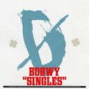 """SINGLES""(Blu-spec CD) [ BOOWY ]"