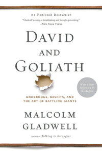 David and Goliath: Underdogs, Misfits, and the Art of Battling Giants DAVID & GOLIATH [ Malcolm Gladwell ]