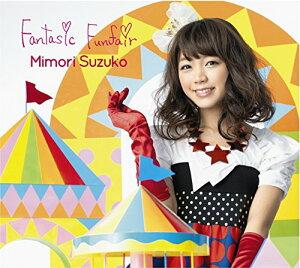 【楽天ブックスならいつでも送料無料】Fantasic Funfair (Blu-ray Disc付限定盤) [ 三森すずこ ]