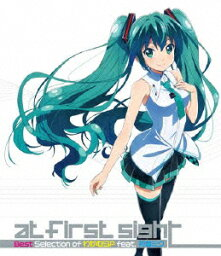 at first sight〜Best Selection of わかむらP feat.初音ミク〜