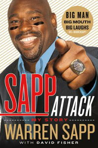 【送料無料】Sapp Attack: My Story [ Warren Sapp ]
