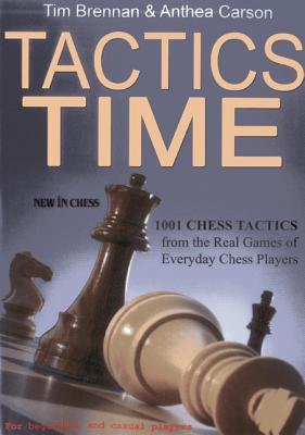 Tactics Time: 1001 Chess Tactics from the Games of Everyday Chess Players画像