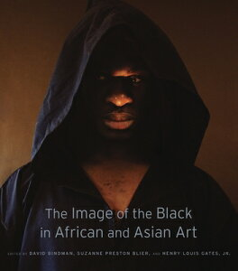 The Image of the Black in African and Asian Art IMAGE OF THE BLACK IN AFRICAN [ David Bindman ]