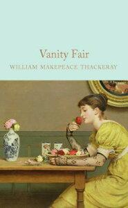 Vanity Fair VANITY FAIR [ William Makepeace Thackeray ]