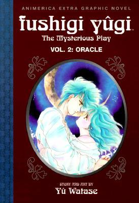 洋書, FAMILY LIFE & COMICS Fushigi Yugi, Volume 2: Oracle FUSHIGI YUGI V02 FUSHIGI YUGI Fushigi Yugi: The Mysterious Play (Paperback) Yuu Watase