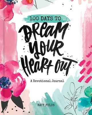 100 Days to Dream Your Heart Out画像