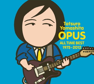 【送料無料】OPUS 〜ALL TIME BEST 1975-2012〜(3CD) [ 山下達郎 ]