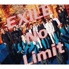 【送料無料】No Limit(CD+DVD) [ EXILE ]