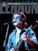 【輸入楽譜】レノン, John: ジョン・レノン ギター・コレクション: 録音版ギター・タブ譜
