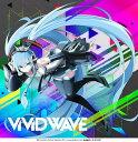 ViViD WAVE [ 八王子P ]