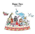 Happy Days [ 岡本真夜 ]