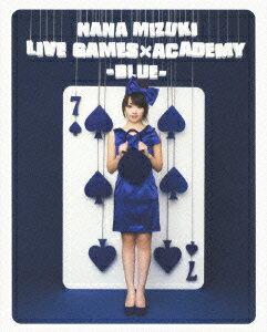 NANA MIZUKI LIVE GAMES×ACADEMY【BLUE】【Blu-ray】画像