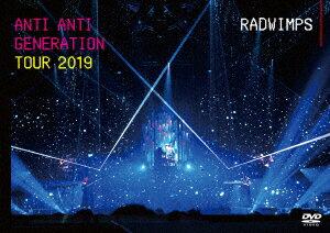 ANTI ANTI GENERATION TOUR 2019 [ RADWIMPS ]
