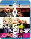 【送料無料】野蛮なやつら/SAVAGES-ノーカット版ー ブルーレイ+DVDセット 【Blu-ray】 [ テイ...