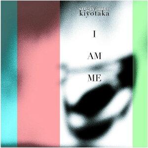 【送料無料】I AM ME [ 杉山清貴 ]