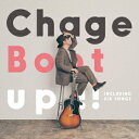 Boot up !! (限定盤 CD+DVD) [ Chage ]