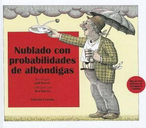Nublado Con Probablidad de Albondigas SPA-NUBLADO CON PROBABLIDAD DE [ Judi Barrett ]