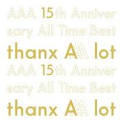 【楽天ブックス限定先着特典】AAA 15th Anniversary AllTime Best -thanx AAA lot- (初回限定盤 5CD+スマプラ) (缶ミラー付き)