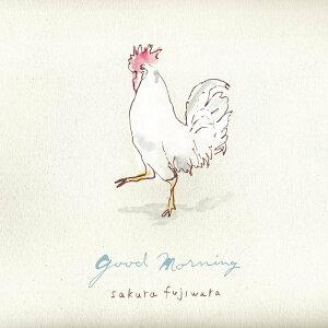 good morning [ 藤原さくら ]