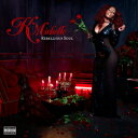 【送料無料】【輸入盤】Rebellious Soul [ K. Michelle ]