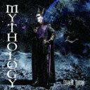 MYTHOLOGY(CD+DVD) [ デーモン閣下 ]