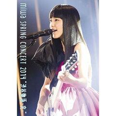 """【楽天ブックスならいつでも送料無料】miwa spring concert 2014 """"渋谷物語〜完〜"""" [ miwa ]"""