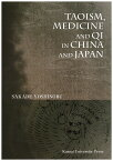 Taoism,medicine and qi in China and Japa [ 坂出祥伸 ]